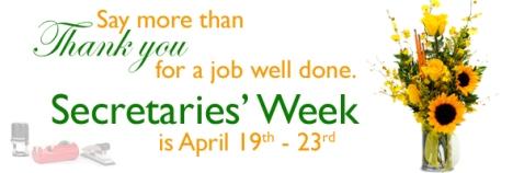 Secretaries Week: April 19-23