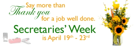 Secretaries Week: April 19-23